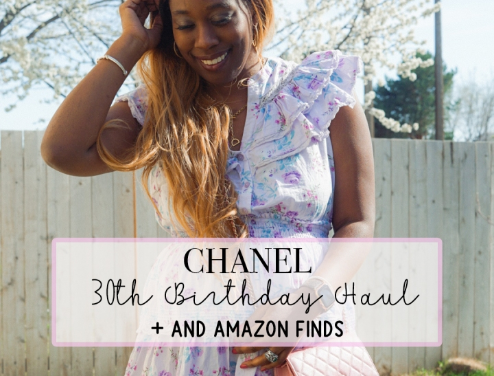 30th Birthday Chanel Luxury Haul + Amazon DesignerDupes
