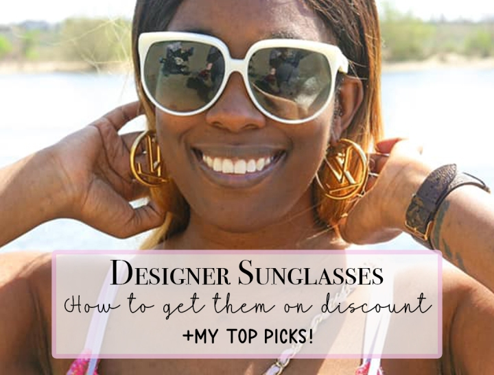 Top Designer Sunglasses for Spring/Summer2021
